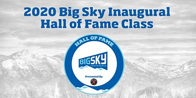 2020 Big Sky Conference Hall of Fame Ceremony