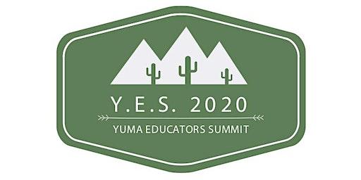 Yuma Educators Summit 2020