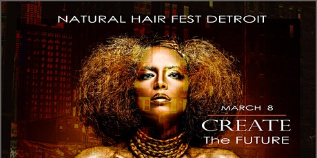 NATURAL HAIR FEST DETROIT tickets