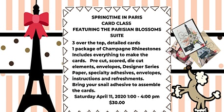 Springtime in Paris Stampin' Up! Card Class tickets
