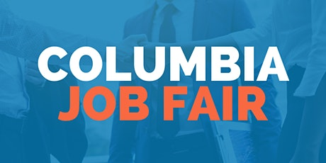 Columbia Job Fair - September 9, 2020 - Career Fair tickets