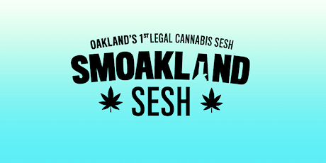 Smoakland Sesh tickets
