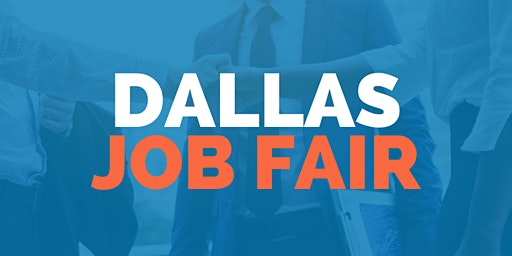 Dallas Job Fair - March 9, 2020 - Career Fair