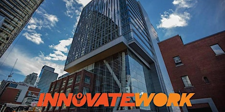 InnovateWork Toronto Meetup at Entertainment One tickets