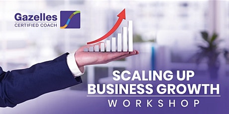 Scaling Up Growth Workshop - Detroit MI tickets