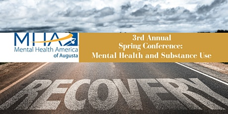 3rd Annual Spring Conference:  Mental Health and Substance Use Recovery tickets