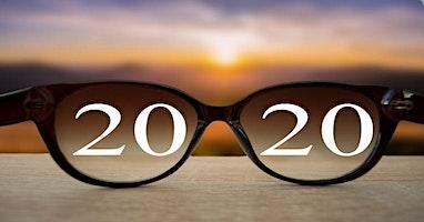 2020 Vision Check...A Prescription for Success!