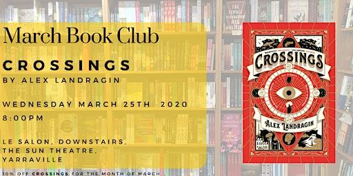 March Book Club - Crossings by Alex Landragin