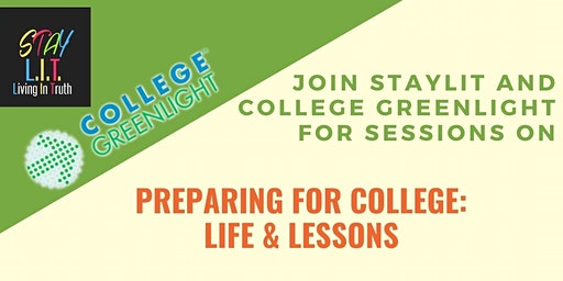 Preparing For College: Life & Lessons