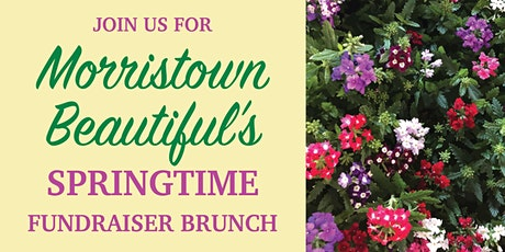 Morristown Beautiful's Springtime Fundraiser Brunch tickets
