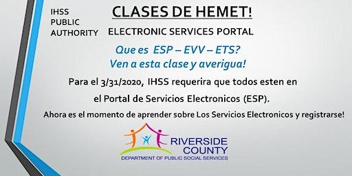 HEMET~ EN ESPAÑOL ~ Clases Portal de Servicios Electrónicos.