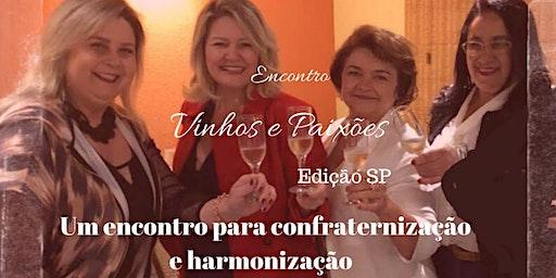 Encontro Vinhos e Paixões- Edição São Paulo- SP- 28/03/2020