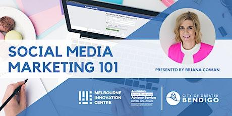 Social Media Marketing 101 - Greater Bendigo  tickets