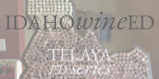 6/10 Telaya Ed - all Idaho wines and pairings