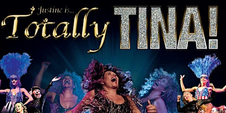 Totally Tina- Tina Turner Tribute Event tickets