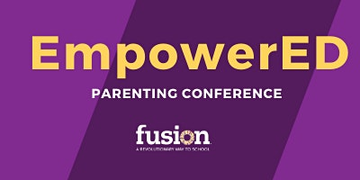 EmpowerED Parenting Conference
