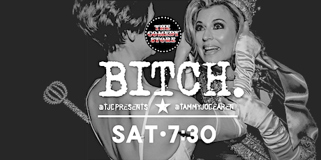 BITCH comedy - The Comedy Store tickets