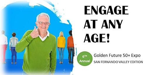 2020 Golden Future 50+ Expo - San Fernando Valley Edition