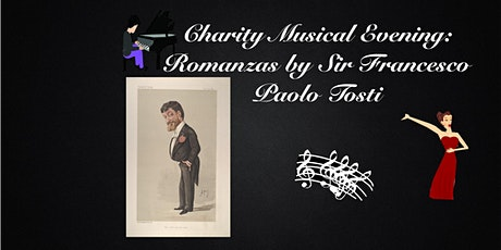 Charity Musical Evening: Romanzas by Sir Francesco Paolo Tosti tickets