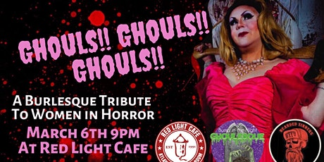 Ghouls! Ghouls! Ghouls! A Burlesque Tribute to Women in Horror tickets