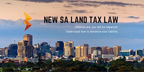Bentleys SA: New SA Land Tax Law - Information Session tickets