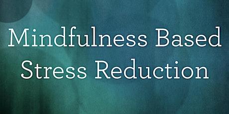 MBSR Mindfulness Meditation Class - Spring 2020 tickets