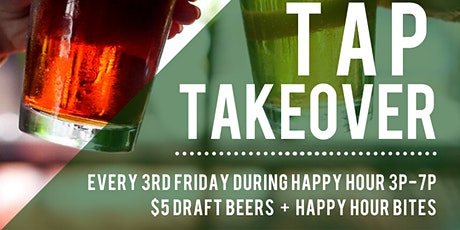 Tap Takeover Beer Specials! $5 tickets