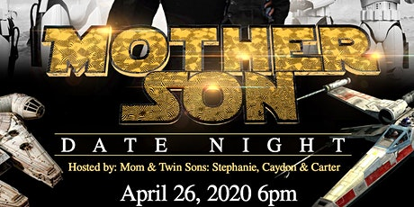 4th Annual Mother & Son Date Night tickets