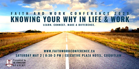 POSTPONED-FAITH and WORK CONFERENCE 2020-NEW DATE TO BE ANNOUNCED tickets