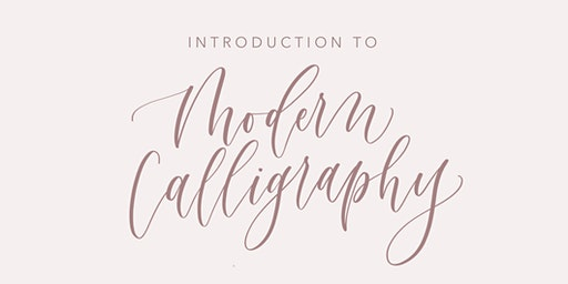 Introduction to Modern Calligraphy Workshop @ Ivy on Main