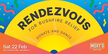 Rendezvous 'for bushfire relief'. tickets