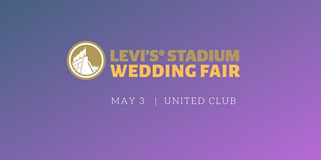 Levi's® Stadium Wedding Fair tickets