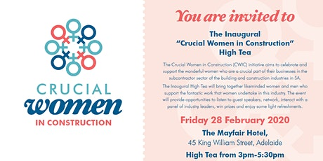 Crucial Women in Construction (CWIC) Inaugural High Tea tickets