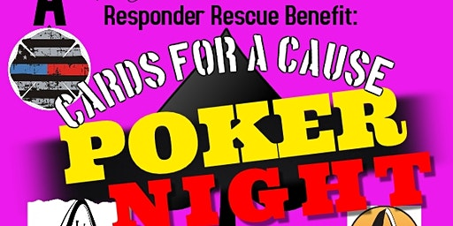 Cards for a Cause Poker Night for Responder Rescue; January 29, 2021