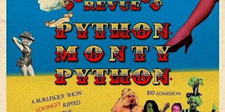 The Succubus Revue Presents: Python. Monty Python tickets