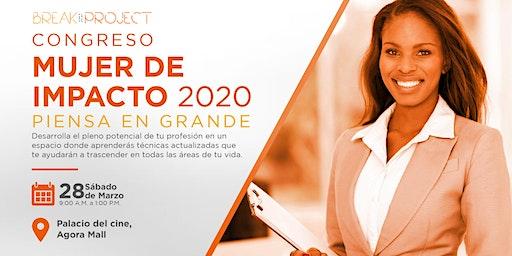 Mujer de Impacto 2020 : Piensa en Grande