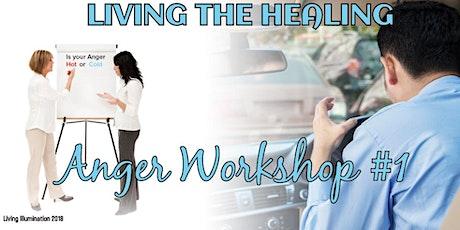 Living the Healing Anger Workshop - Queensland! tickets
