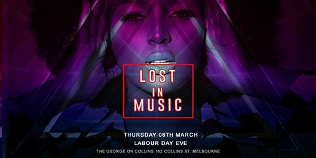 Lost In Music - The George On Collins tickets