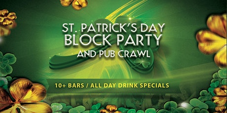 Hollywood St Patrick's Day Block Party and Pub Crawl! tickets