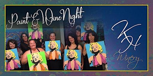 Knob Hall Winery - Monroe Pop Art Paint Event