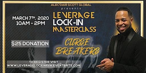 Leverage Lock-In Masterclass- Richmond, Virginia