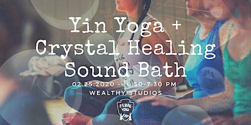 FERAL YOGI - Yin Yoga + Crystal Healing Sound Bath