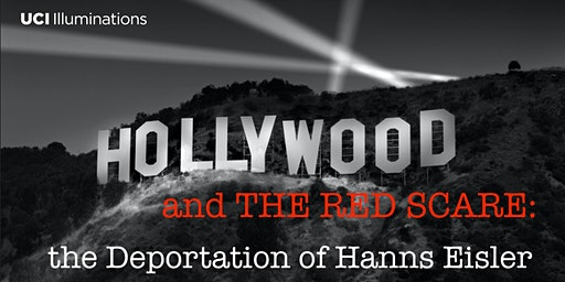 HOLLYWOOD and THE RED SCARE: The Deportation of Hanns Eisler