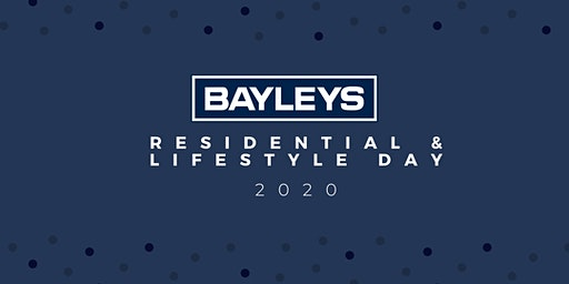 Bayleys Residential & Lifestyle Day 2020