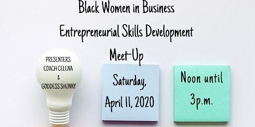 Black Women In Business Entrepreneurial Skills Development Meet-Up