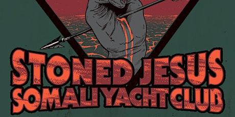 Stoned Jesus (UKR) & Somali Yacht Club (UKR) Adelaide tickets