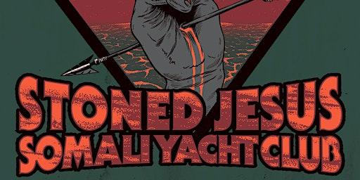 Stoned Jesus (UKR) & Somali Yacht Club (UKR) Adelaide
