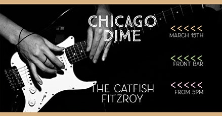 Chicago Dime at The Catfish tickets