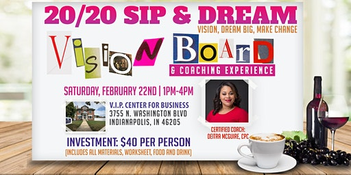 20/20 SIP & DREAM Vision Board & Coaching Experience