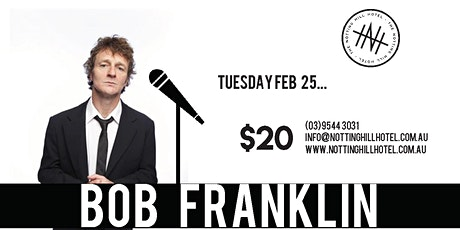 Comedy @ NHH - BOB FRANKLIN - Tuesday 25th February tickets